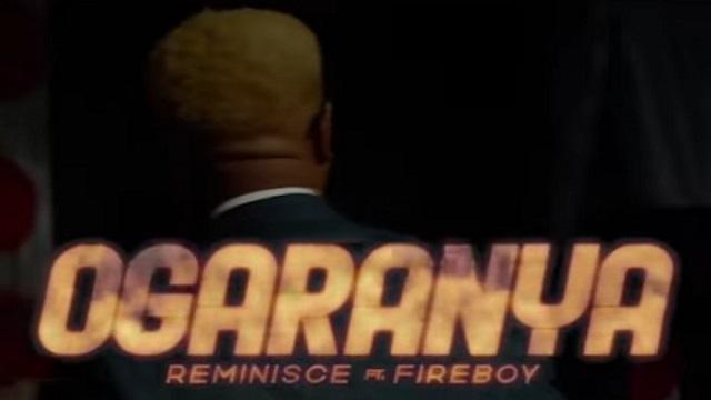 VIDEO: Reminisce Ft. Fireboy DML – Ogaranya