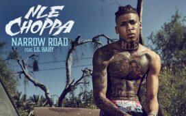 Nle Choppa Ft. Lil Baby – Narrow Road