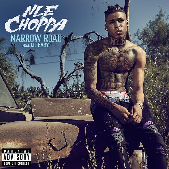 Nle Choppa Ft. Lil Baby – Narrow Road