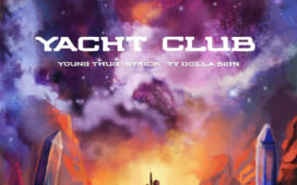 Strick Ft. Young Thug & Ty Dolla $ign – Yacht Club