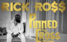 Rick Ross Ft. Finn Mathews – Pinned To The Cross