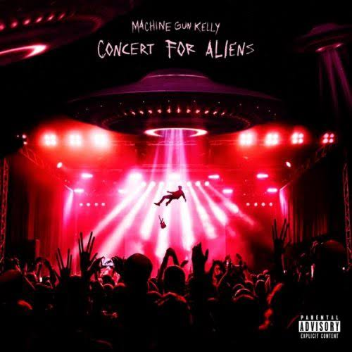 Machine Gun Kelly – Concert For Aliens