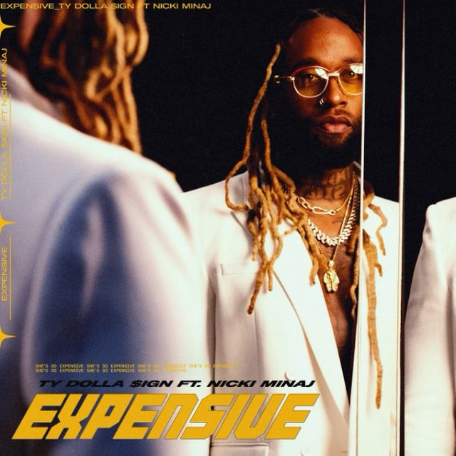 Ty Dolla Sign Ft. Nicki Minaj – Expensive