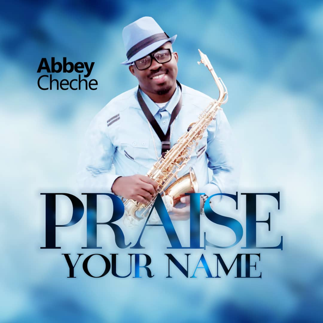 Abbey Cheche Ft. Victor Ayara X Ozo Praise Your Name Cover