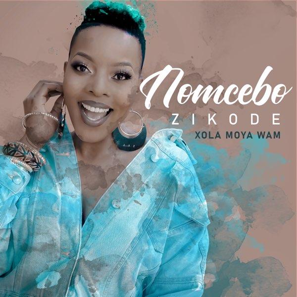 Nomcebo Zikode Ft. Master KG – Xola Moya Wam