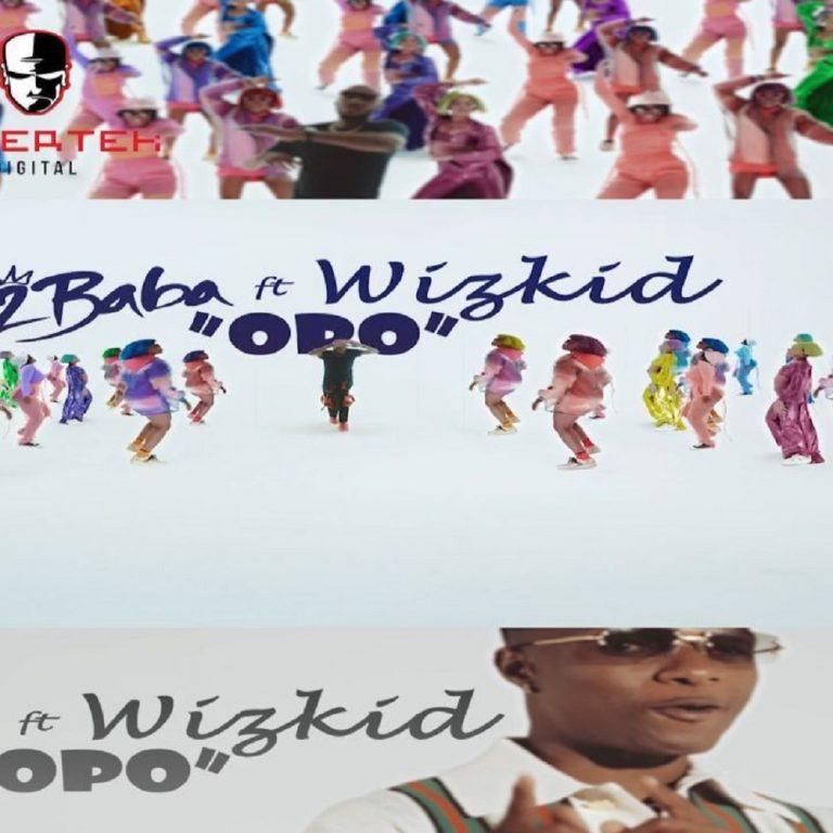 2Baba Ft. Wizkid – Opo