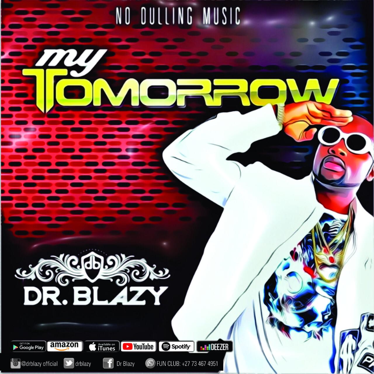 Dr Blazy - My Tomorrow