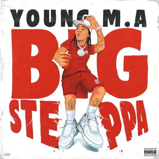Young M.a Big Steppa