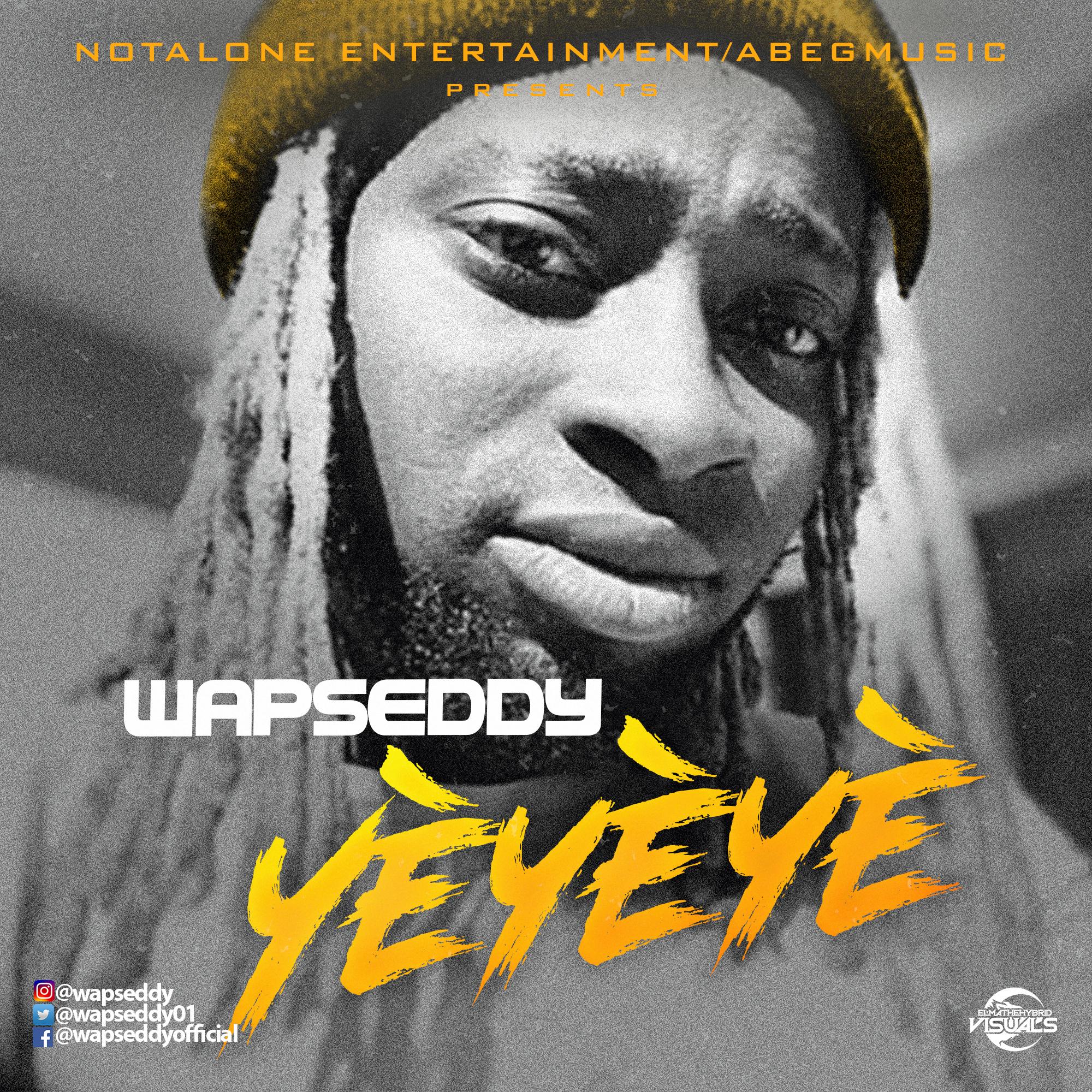 Wapseddy - Yeyeye