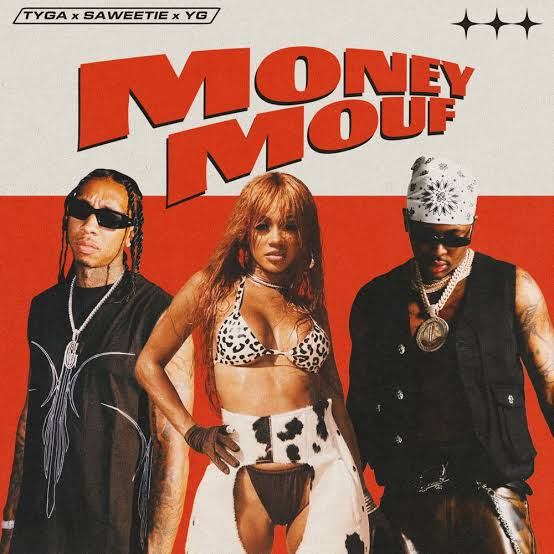 Tyga Ft. Saweetie & YG – Money Mouf