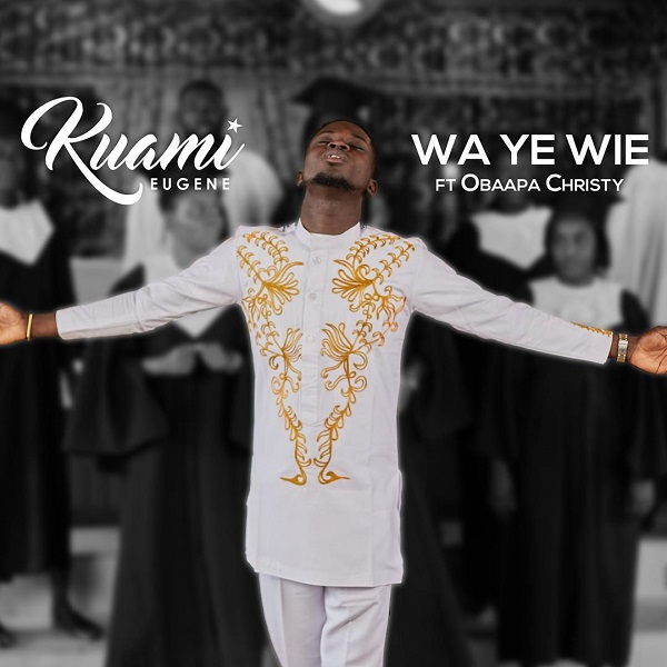 Kuami Eugene Ft. Obaapa Christy – Wa Ye Wie