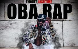 Tmoney Jasi1time - Oba Rap