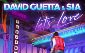 David Guetta & Sia – Let's Love
