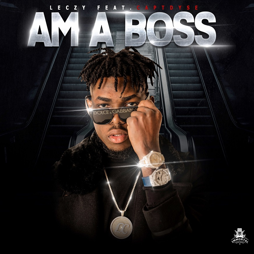 Leczy Ft. Capt. Dyse - Am A Boss