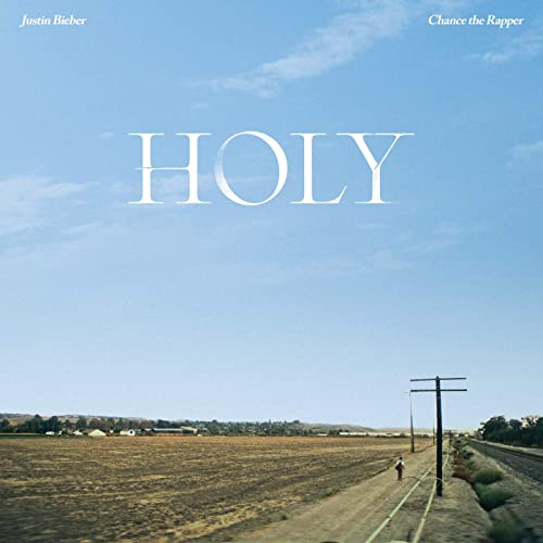 Justin Bieber Ft. Chance The Rapper – Holy