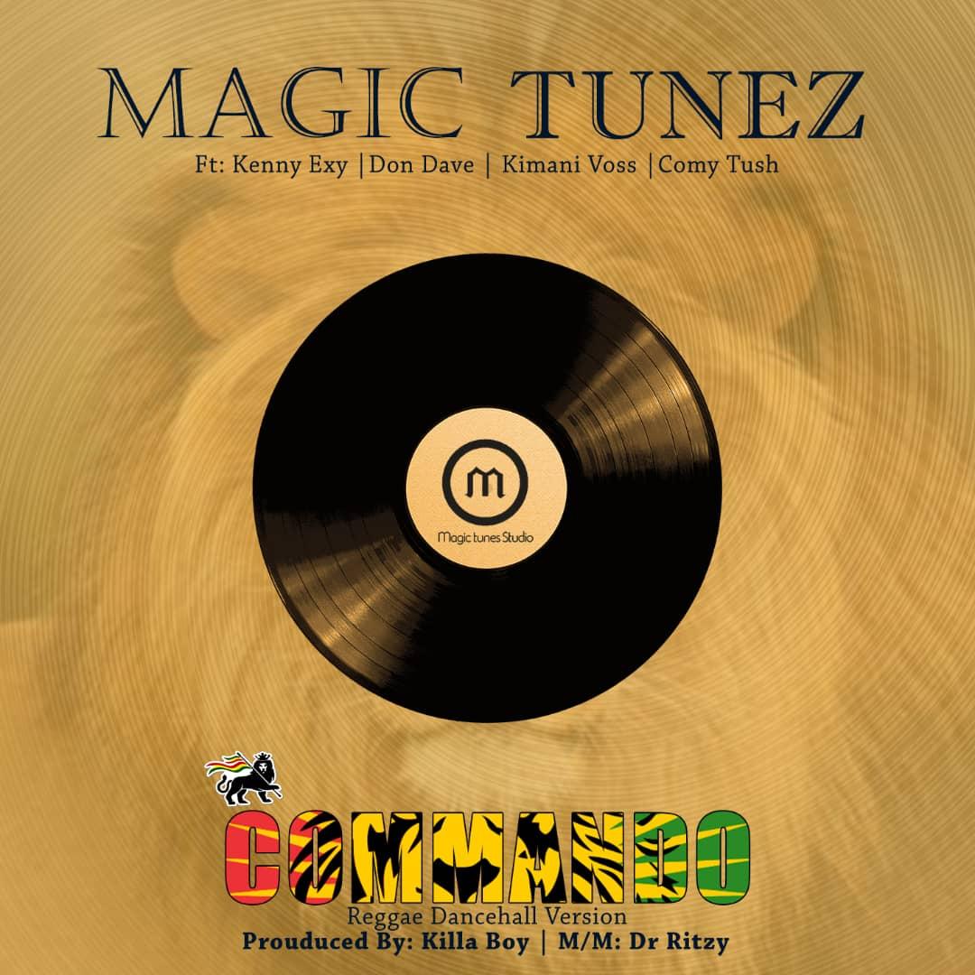 Magic Tunez Ft. Kenny Exy, Don Dave, Kimani Voss & Comy Tush Commando (reggae Version)