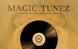 Magic Tunez Ft. Kenny Exy, Don Dave, Kimani Voss & Comy Tush Commando (reggae Version)