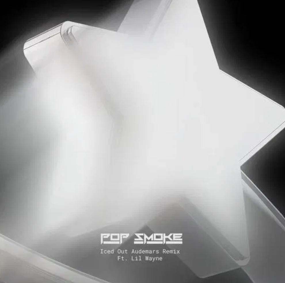 Pop Smoke Ft. Lil Wayne – Iced Out Audemars (Remix)