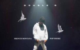 French Montana Ft. Pop Smoke – Double G