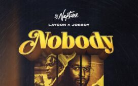 DJ Neptune Ft. Joeboy & Laycon – Nobody (Icon Remix)