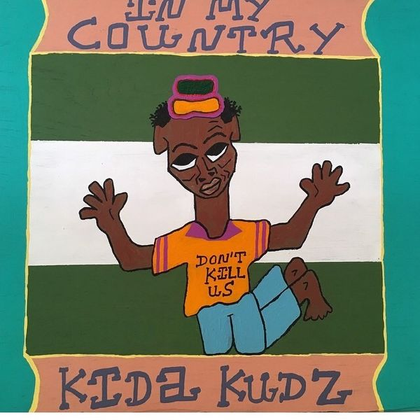Kida Kudz – In My Country