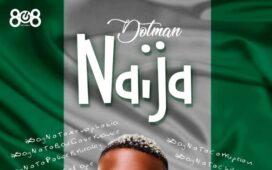 Dotman - Naija End Sars Now