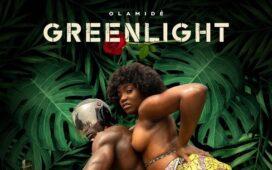 Olamide – Greenlight