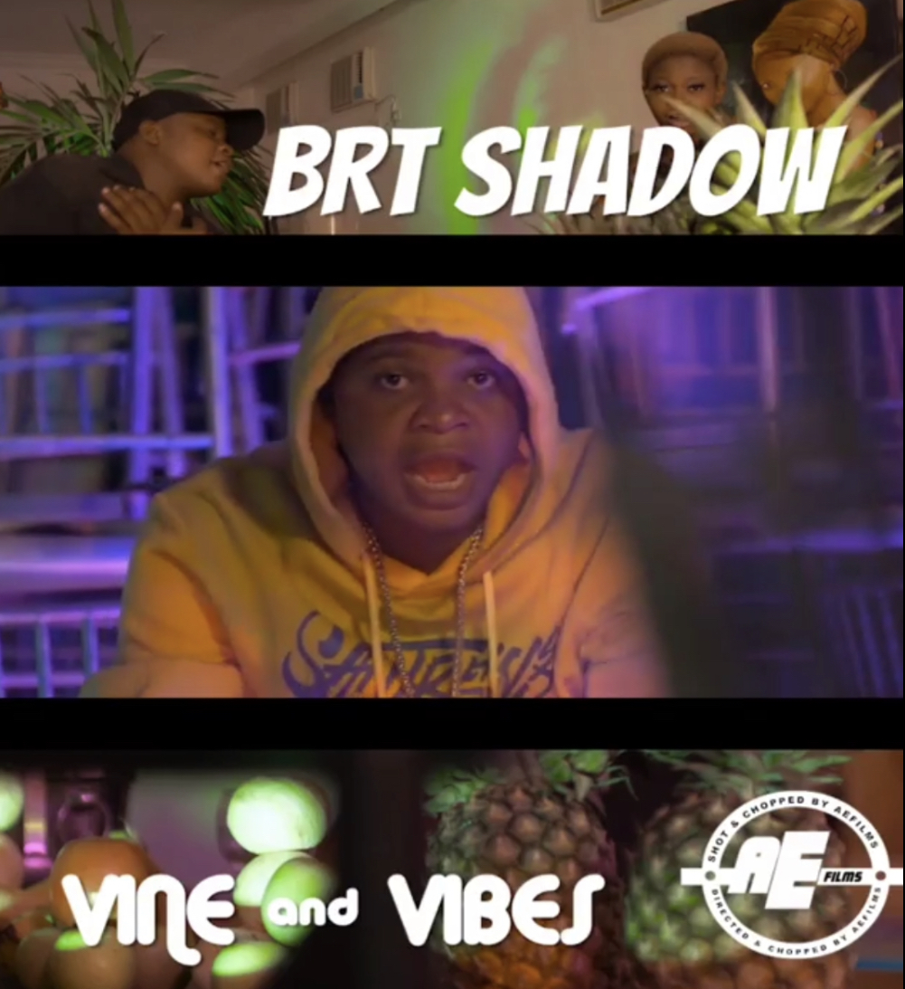 Brt Shadow - Vine And Vibes