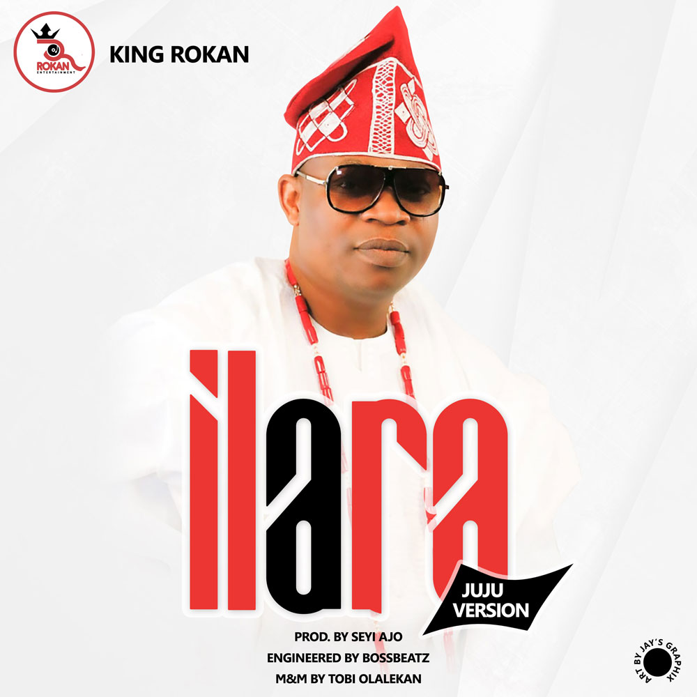 King Rokan - Ilara (Juju version)