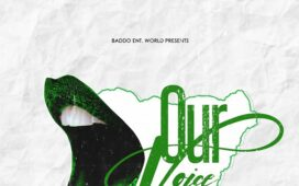 DJ Baddo – Our Voice Mixtape