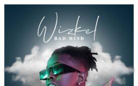 Wizkel - Bad Mind