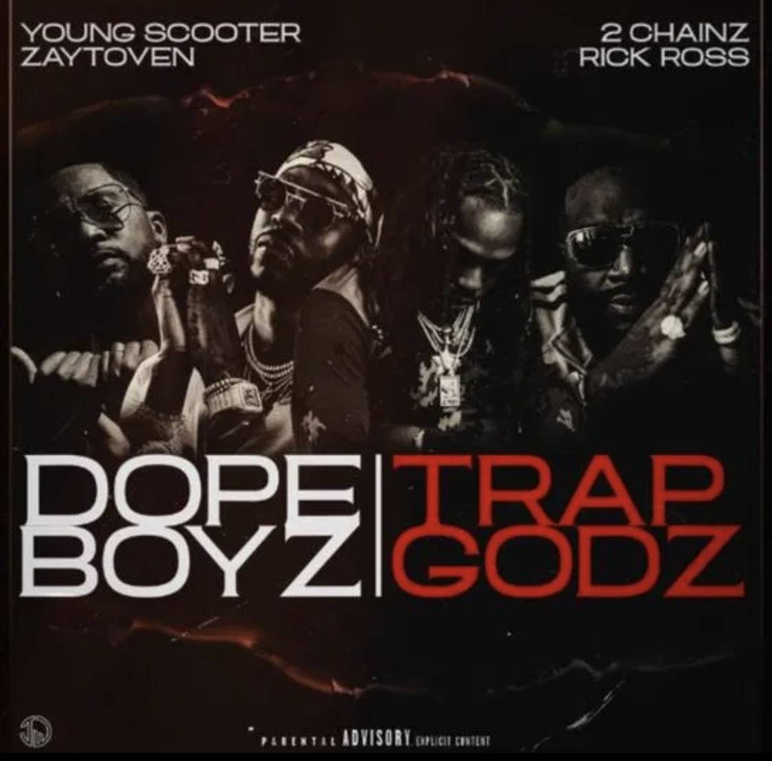 Young Scooter & Zaytoven Ft. 2 Chainz & Rick Ross - Dope Boyz & Trap Godz