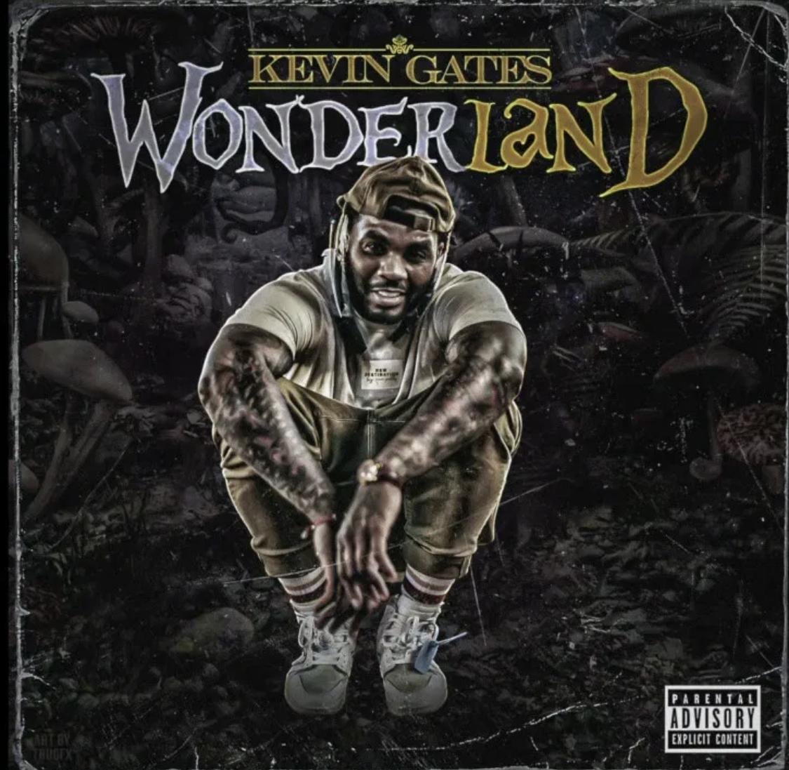 Kevin Gates – Wonderland