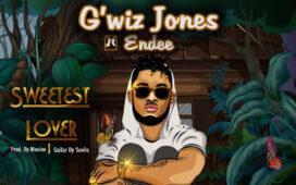 G'Wiz Ft. Endee - Sweetest Lover