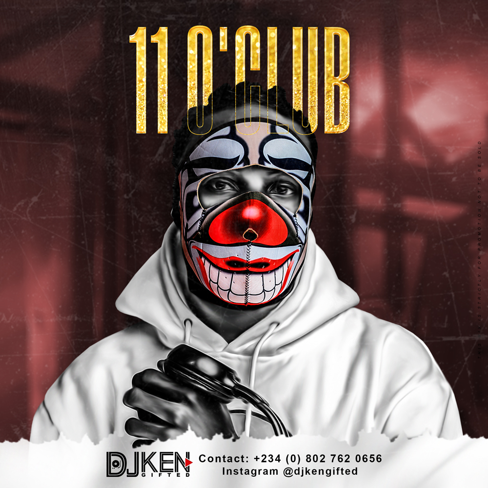 DJ Ken Gifted - 11 O'Club
