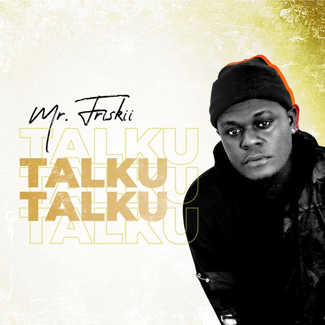 Mr Friskii - Talku Talku + Balanceur