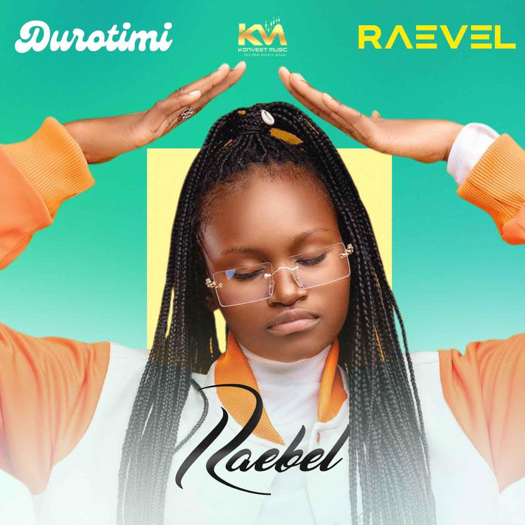 Raebel - Durotimi & Raevel