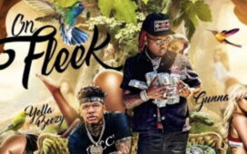 Yella Beezy Ft. Gunna – On Fleek