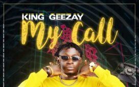 King Geezay - My Call