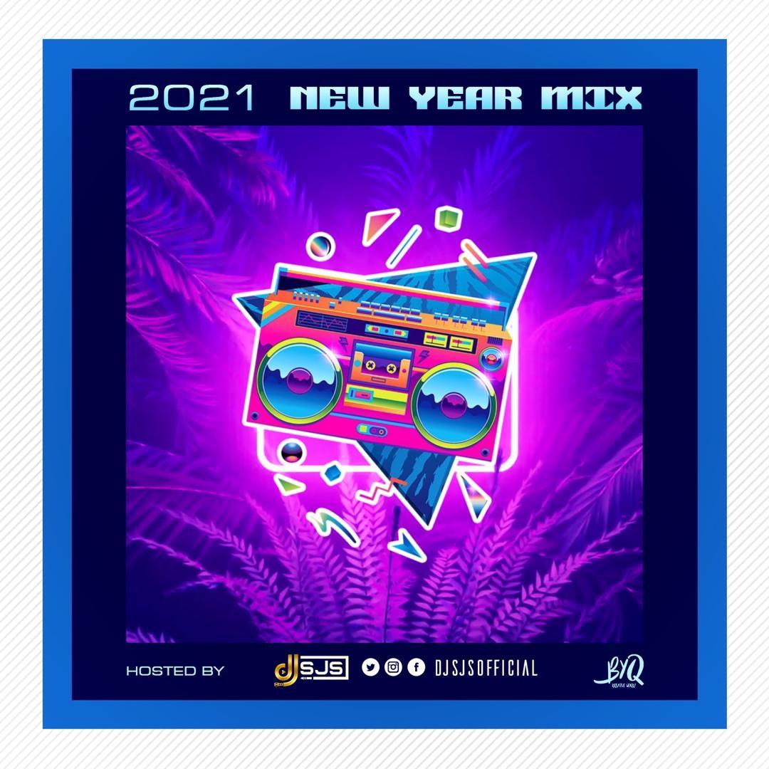 DJ SJS - 2021 New Year Mix