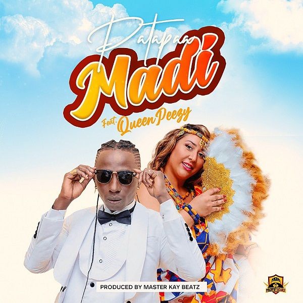 Patapaa Ft. Queen Peezy - Madi