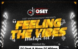 Dj Oset Feeling The Vibes Mixtape (vol. 2) Artwork