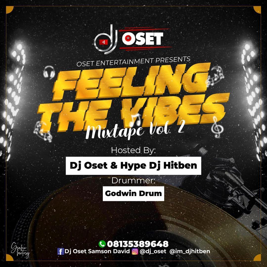 Dj Oset Feeling The Vibes Mixtape (vol. 2) Artwork