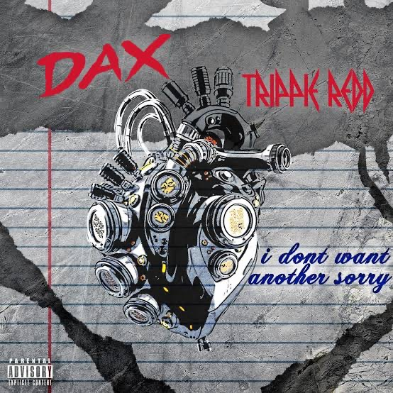 Dax Ft. Trippie Redd – I Don't Want Another Story