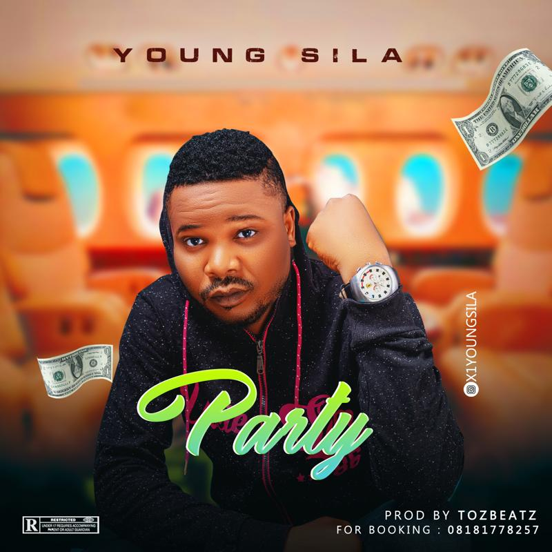 Young Sila - Party