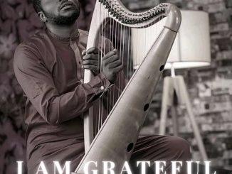 Jeremiah Gyang – I Am Grateful