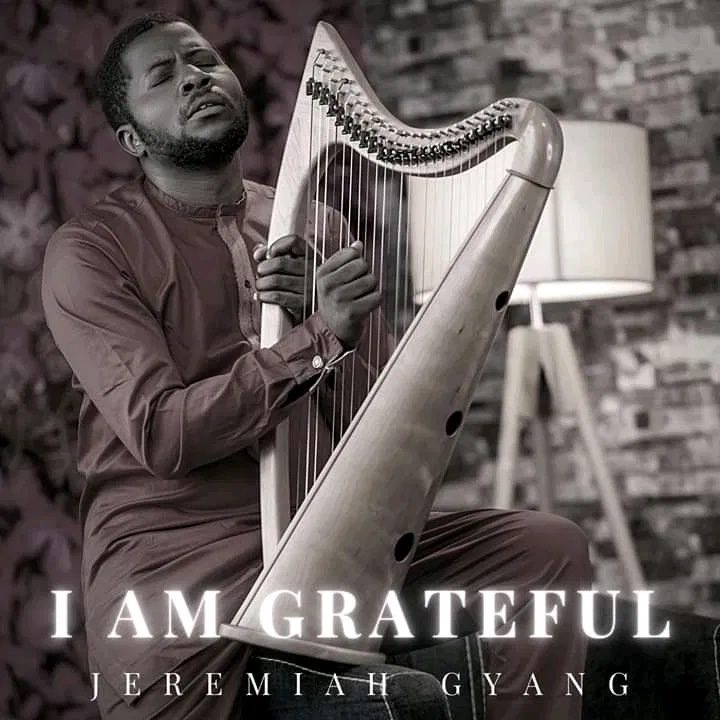 Jeremiah Gyang – I Am Grateful