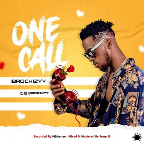 Ibrochizyy - One Call