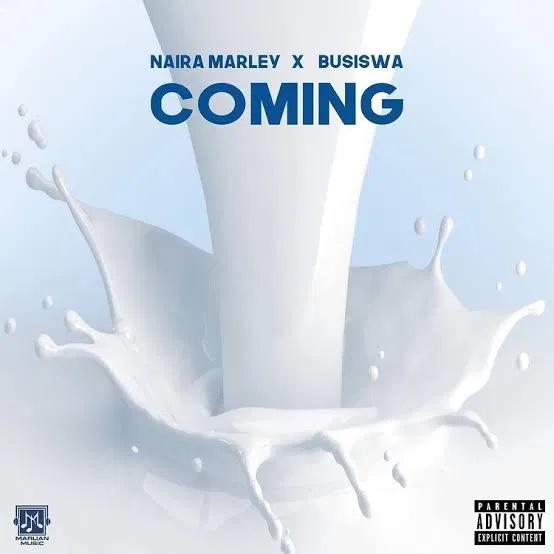 Naira Marley Ft. Busiswa – Coming
