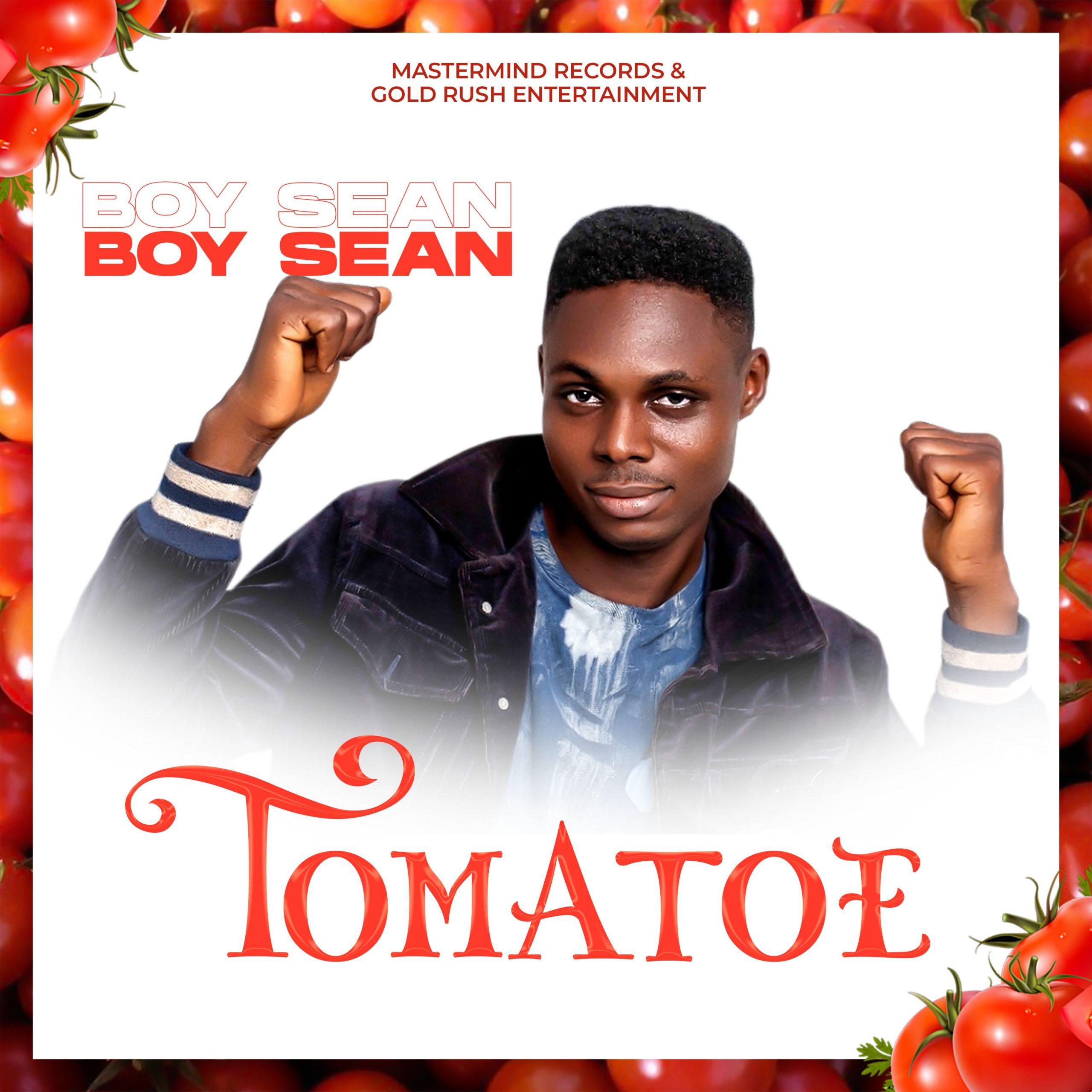 Boy Sean - Tomatoe